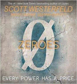 Zeros by Scott Westerfeld, Margo Lanagan & Deborah Biancotti